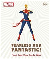 Marvel Fearless and Fantastic! Female Super Heroes Save the World - фото обкладинки книги