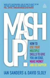 Mash-up! : How to Use Your Multiple Skills to Give You an Edge, Make Money and Be Happier - фото обкладинки книги