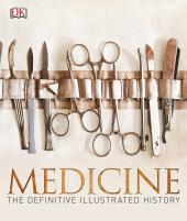 Medicine: The Definitive Illustrated History - фото обкладинки книги