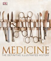 Medicine: The Definitive Illustrated History - фото обкладинки книги