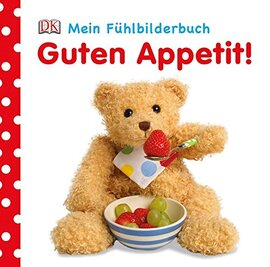 Mein Fhlbilderbuch. Guten Appetit! - фото книги