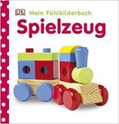 Mein Fhlbilderbuch. Spielzeug - фото обкладинки книги