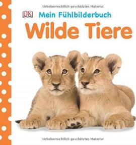 Mein Fhlbilderbuch. Wilde Tiere - фото книги