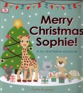 Merry Christmas Sophie. A Fun and Festive Story Book - фото обкладинки книги