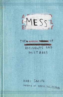 Mess : The Manual of Accidents and Mistakes - фото книги