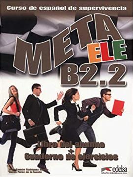 Meta ELE : Libro del alumno + cuaderno de ejercicios B2.2 - фото книги