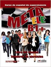 Meta ELE : Libro del alumno + cuaderno de ejercicios + CD B1+ - фото обкладинки книги
