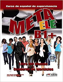 Meta ELE : Libro del alumno + cuaderno de ejercicios + CD B1+ - фото книги