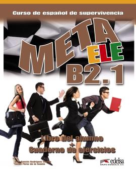 Meta Ele : Libro Del Alumno + Cuaderno De Ejercicios + CD B2.1 - фото книги