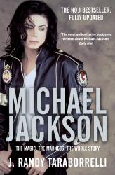 Michael Jackson: The Magic, The Madness, The Whole Story - фото обкладинки книги