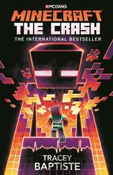 Minecraft: The Crash : An Official Minecraft Novel - фото обкладинки книги