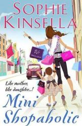 Mini Shopaholic : (Shopaholic Book 6) - фото обкладинки книги