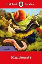 Minibeasts - Ladybird Readers Level 3 - фото обкладинки книги