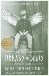 Miss Peregrine's Home for Peculiar Children. Library of Souls. Third Novel - фото обкладинки книги