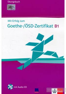 Mit Erfolg zum Goethe-/OSD-Zertifikat B1. Ubungsbuch (+Audio-CD) - фото книги