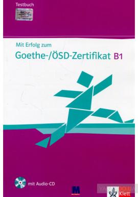 Mit Erfolg zum Goethe-/SD-Zertifikat B1. Testbuch (+ Audio-CD) - фото книги