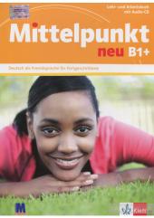 Mittelpunkt neu B1+.Lehr- und Arbeitsbuch (+ Audio-CD) - фото обкладинки книги
