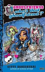 Monster High: Who's That Ghoulfriend? - фото обкладинки книги