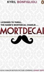 Mortdecai : Now a Major Film - фото обкладинки книги