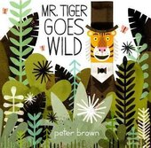 Mr Tiger Goes Wild - фото обкладинки книги