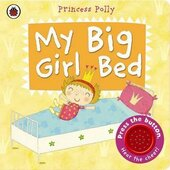 My Big Girl Bed: A Princess Polly book. 2-4 years - фото обкладинки книги