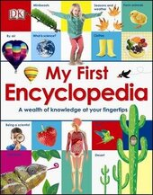 My First Encyclopedia. A Wealth of Knowledge at your Fingertips - фото обкладинки книги