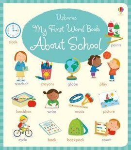 My First Word Book About School - фото книги