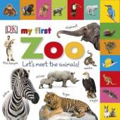 My First Zoo Let's Meet the Animals! - фото обкладинки книги