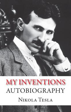 My Inventions. Autobiography - фото книги
