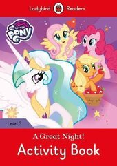 My Little Pony: A Great Night! - Activity Book - Ladybird Readers Level 3 - фото обкладинки книги