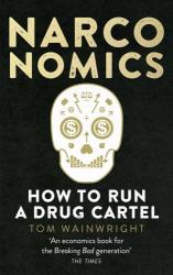 Narconomics: How to Run a Drug Cartel - фото обкладинки книги