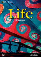 National Geographic Learn Cengage Learning Life Advanced  C1 with DVD Paul Dummett; John Hughes; Helen Stephenson - фото обкладинки книги