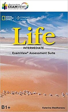 National Geographic Learn Cengage Learning Life Intermediate ExamView Assessment Suite B1+ Katerina Mestheneou - фото книги