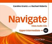 "Navigate Upper-Intermediate B2: Class Audio CDs (аудіодиск)"" Karoline Krantz - фото обкладинки книги"