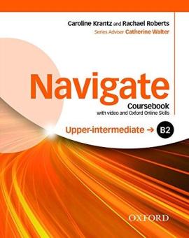 Navigate Upper-Intermediate B2: Coursebook with DVD and Online Practice (підручник) - фото книги