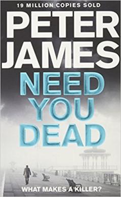 Need You Dead. Roy Grace. Book 13 - фото книги