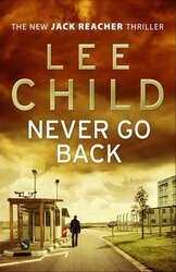 Never Go Back : (Jack Reacher 18) - фото обкладинки книги