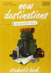 New Destinations. Beginners A1.1. Student's Book - фото обкладинки книги