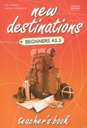 New Destinations. Beginners A1.1. Teacher's Book - фото обкладинки книги