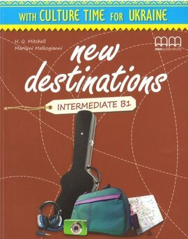 New Destinations. Intermediate B1. Culture Time for Ukraine (брошура з українознавчим матеріалом) - фото книги