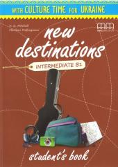 New Destinations. Intermediate B1. Student's Book with Culture Time for Ukraine - фото обкладинки книги