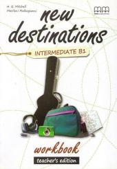 New Destinations. Intermediate B1. Workbook. Teacher's Edition - фото обкладинки книги
