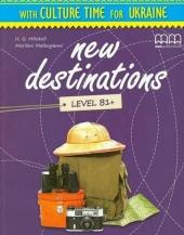 New Destinations. Level B1+. Culture Time for Ukraine (Брошура з українознавчим матеріалом) - фото обкладинки книги