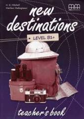 New Destinations. Level B1+. Teacher's Book - фото обкладинки книги