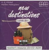New Destinations. Level B1+. Teacher's Resource Pack CD-ROM - фото обкладинки книги