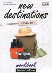 New Destinations. Level B1+. Workbook. Teacher's Edition - фото обкладинки книги