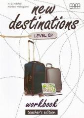 New Destinations. Level B2. Workbook. Teacher's Edition - фото обкладинки книги