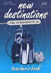 New Destinations. Pre-Intermediate A2. Teacher's Book - фото обкладинки книги