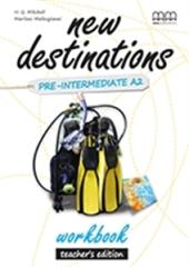 New Destinations. Pre-Intermediate A2. Workbook. Teacher's Edition - фото обкладинки книги