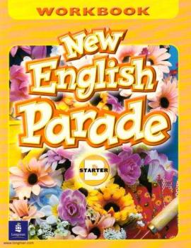 Робочий зошит New English Parade Starter Workbook B